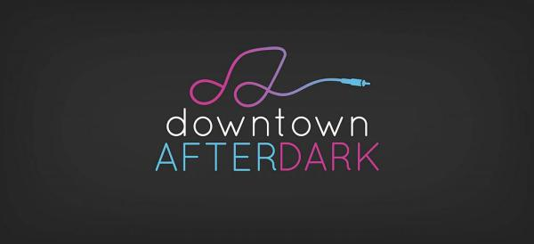 Discover. . .Downtown After Dark!