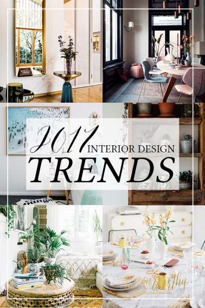 Discover. . .2017 Decorating Trends!